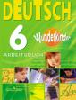 Радченко Немецкий язык 6 класс  Рабочая тетрадь (Вундеркинды)