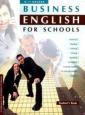Дворецкая  Business English for schools. Учебное пособие для 10-11 класса профильных школ (Титул)