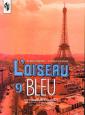 Селиванова Синяя птица. Французский язык 9 класс   Учебник