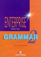 Virginia Evans, Jenny Dooley Enterprise 2. Grammar Book. Elementary...