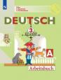 Немецкий язык. Первые шаги. 3 класс. Рабочая тетрадь. В 2-х частях. Часть A (новая обложка)